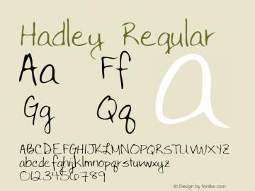 Hadley Regular Altsys Metamorphosis:3/3/95 Font Sample