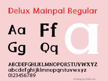 Delux Mainpal Version 1.002;Fontself Maker 3.4.0图片样张