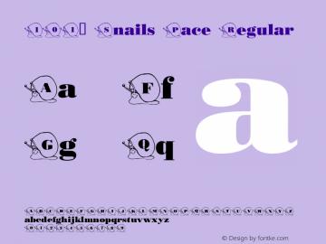 101! Snails Pace Regular Macromedia Fontographer 4.1 2/13/01 Font Sample