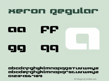 Xeron Regular Version 1.0; 2001 Font Sample