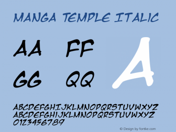 Manga Temple Italic Macromedia Fontographer 4.1 2/14/01 Font Sample