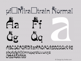 pf_Mira_train Normal 2001; 1.0, initial release Font Sample