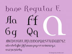 hane Regular E. Macromedia Fontographer 4.1J 01.2.14 Font Sample