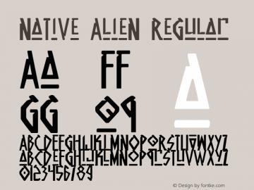 Native Alien Regular 1 Font Sample