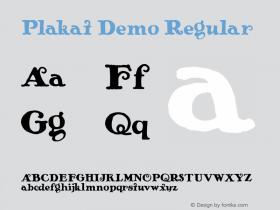 Plakat Demo Regular Macromedia Fontographer 4.1.4 2/14/01 Font Sample