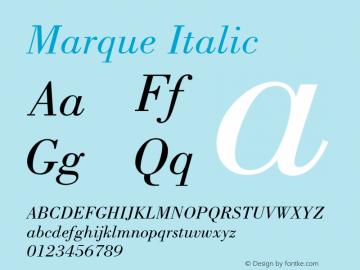 Marque Italic Font Version 2.6; Converter Version 1.10 Font Sample