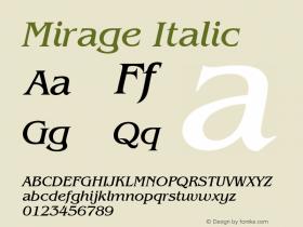 Mirage Italic Font Version 2.6; Converter Version 1.10 Font Sample