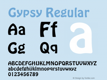 Gypsy Regular Font Version 2.6; Converter Version 1.10 Font Sample