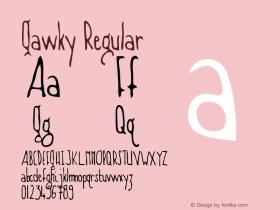 Gawky Regular Macromedia Fontographer 4.1 5/20/96 Font Sample