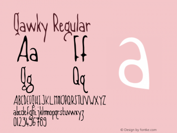 Gawky Regular Macromedia Fontographer 4.1 5/20/96 Font Sample