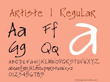 Artiste 1 Regular Macromedia Fontographer 4.1 5/20/96 Font Sample