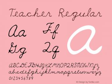 Teacher Regular Macromedia Fontographer 4.1 5/30/96 Font Sample