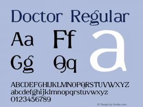Doctor Regular 001.001 Font Sample