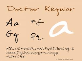 Doctor Regular Macromedia Fontographer 4.1 5/30/96 Font Sample