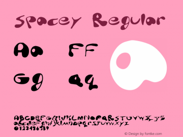 Spacey Regular Macromedia Fontographer 4.1 5/23/96 Font Sample