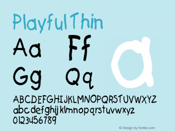 Playful Thin Altsys Fontographer 4.1 5/24/96 Font Sample