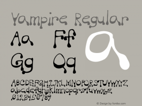 Vampire Regular Macromedia Fontographer 4.1 5/20/96 Font Sample