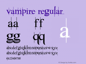 Vampire Regular Version 1.00 May 20, 2010, initial release Font Sample