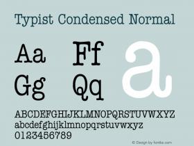 Typist Condensed Normal Altsys Fontographer 4.1 5/24/96 Font Sample