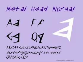 Metal Head Normal Altsys Fontographer 4.1 5/24/96 Font Sample