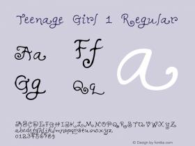Teenage Girl 1 Regular Macromedia Fontographer 4.1 5/31/96 Font Sample