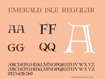 Emerald Isle Regular Macromedia Fontographer 4.1 5/6/96 Font Sample