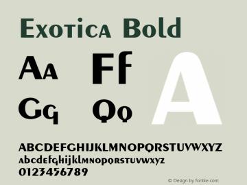 Exotica Bold Font Version 2.6; Converter Version 1.10 Font Sample
