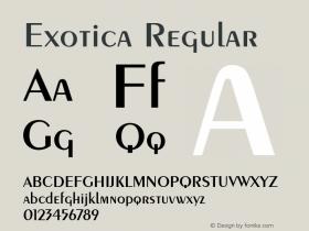 Exotica Regular Font Version 2.6; Converter Version 1.10 Font Sample