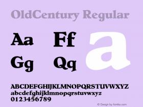 OldCentury Regular Altsys Fontographer 3.5  9/25/92 Font Sample