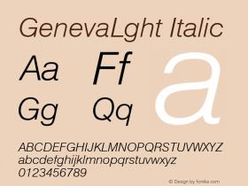 GenevaLght Italic Font Version 2.6; Converter Version 1.10 Font Sample