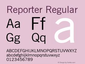 Reporter Regular Font Version 2.6; Converter Version 1.10 Font Sample