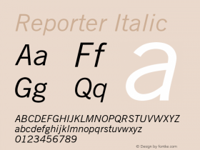 Reporter Italic Font Version 2.6; Converter Version 1.10 Font Sample