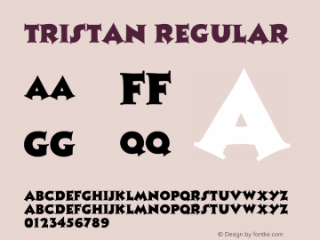 Tristan Regular Altsys Fontographer 3.5  9/25/92 Font Sample