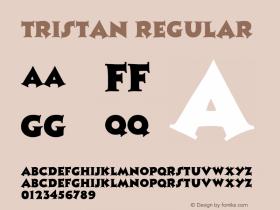 Tristan Regular Altsys Fontographer 3.5  9/25/92 Font Sample