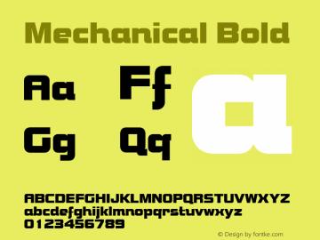 Mechanical Bold Font Version 2.6; Converter Version 1.10 Font Sample