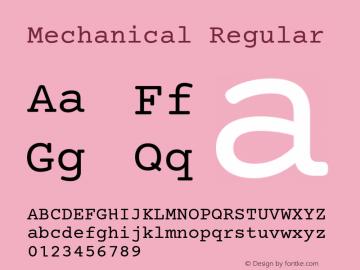 Mechanical Regular Version 1.00 Font Sample