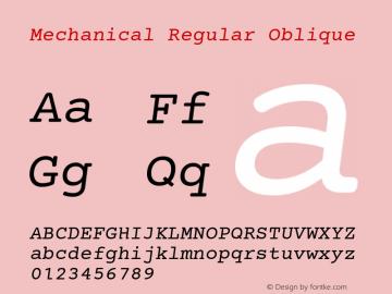 Mechanical Regular Oblique Version 1.00 Font Sample