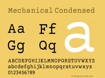 Mechanical Condensed Version 1.00 Font Sample