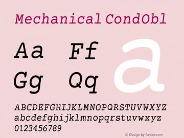 Mechanical CondObl Version 1.00 Font Sample