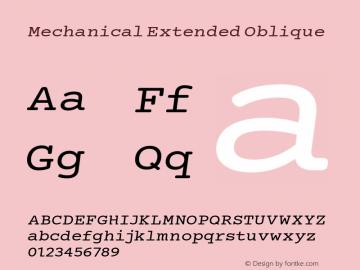 Mechanical Extended Oblique Version 1.00 Font Sample