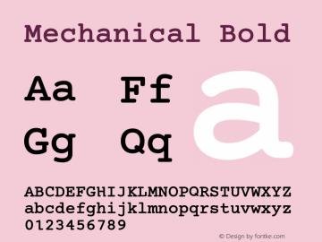 Mechanical Bold Version 1.00 Font Sample