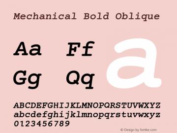 Mechanical Bold Oblique Version 1.00 Font Sample