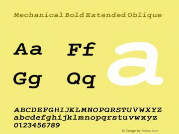 Mechanical Bold Extended Oblique Version 1.00 Font Sample