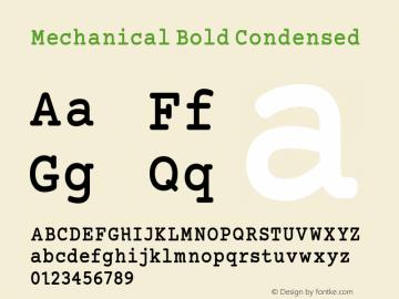 Mechanical Bold Condensed Version 1.00 Font Sample
