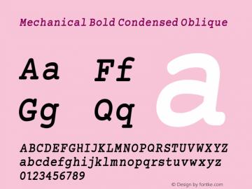 Mechanical Bold Condensed Oblique Version 1.00 Font Sample