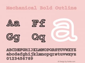 Mechanical Bold Outline Version 1.00 Font Sample