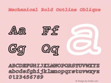 Mechanical Bold Outline Oblique Version 1.00 Font Sample