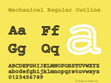 Mechanical Regular Outline Version 1.00 Font Sample