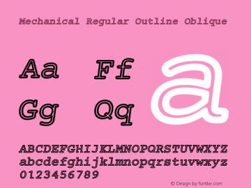 Mechanical Regular Outline Oblique Version 1.00 Font Sample