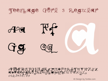 Teenage Girl 3 Regular Macromedia Fontographer 4.1 5/30/96 Font Sample